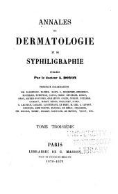 Annales de dermatologie et de syphiligraphie: Volume3