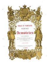 Nouveau traité historique et archéologique de la vraie et parfaite science des armoiries