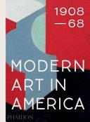 Modern Art in America 1908 68 PDF