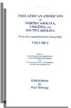 Free African Americans of North Carolina, Virginia, and South Carolina from the Colonial Period to about 1820: Volume 2