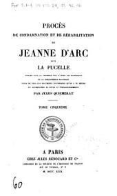 Procès de condamnation et de réhabilitation de Jeanne d'Arc, dite La Pucelle: publiés pour la première fois d'après les manuscrits de la Bibliothèque royale, suivis de tous les documents hitoriques qu'on a pu réunir, et accompagnés de notes et d'éclaircissements, Numéro60