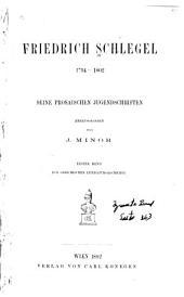 Friedrich Schlegel 1794-1802: seine prosaischen Jugendschriften