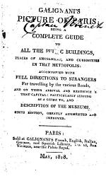 Galignanis Picture of Paris Being a Complete Guide to All the Public Buildings [...!