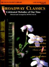 The Young Pianist's Library: Broadway Classics for Piano, Book 3A