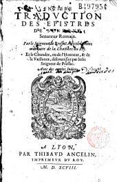 Entiere traduction des epistres de Seneque, senateur romain, par le seigneur de Pressac... et le Cleandre, ou de l'Honneur... par ledit seigneur de Pressac...