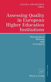 Assessing Quality in European Higher Education Institutions: Dissemination, Methods and Procedures