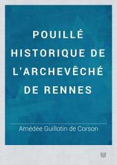 Pouillé historique de l'archevêché de Rennes: Volume1