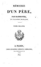 Oeuvres choisies de Marmontel ...: Mémoires d'un père (1-2) v.3-6, Contes moraux (1-4).-v.7-10, Eléments de littérature (1-4).-v.11, Les incas.-v.12, Bélisaire