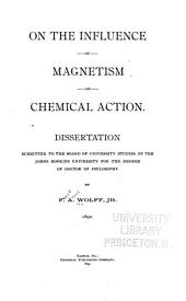 On the Influence of Magnetism on Chemical Action ...