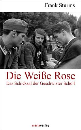 Die Wei  e Rose PDF
