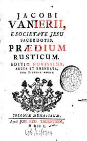 Praedium rusticum. [Della possessione di campagna... Colla trad. ... di Giampietro Bergantini...].