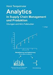 Analytics in Supply Chain Management und Produktion PDF