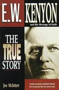 E W  Kenyon and His Message of Faith PDF