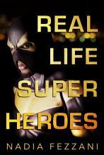 Real Life Super Heroes PDF