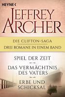 Die Clifton Saga 1 3  Spiel der Zeit Das Verm  chtnis des Vaters    Erbe und Schicksal  3in1 Bundle  PDF