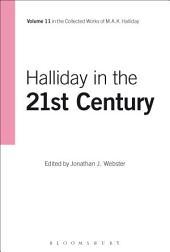Halliday in the 21st Century: Volume 11