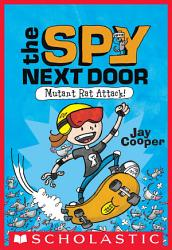 Mutant Rat Attack   The Spy Next Door  1  PDF