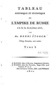 Tableau historique et statistique de l'empire de Russie à la fin du dix-huitième siècle: Volume1