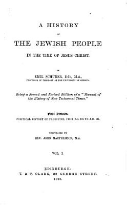 A History of the Jewish People in the Time of Jesus Christ PDF