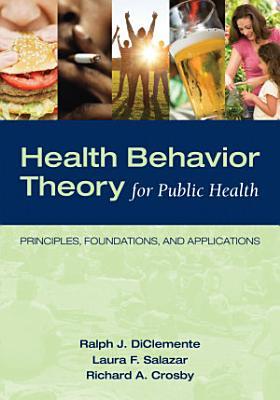 Health Behavior Theory for Public Health