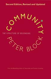 Community: The Structure of Belonging, Edition 2