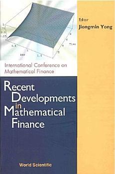 Recent Developments in Mathematical Finance PDF