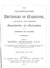 The Illustrated Dictionary of Gardening: A Practical and Scientific Encyclopaedia of Horticulture for Gardeners and Botanists, Volume 7