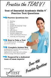 Practice the TEAS V!: Test of Essential Academic Skills Practice Test Questions