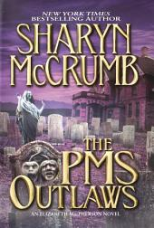The PMS Outlaws: An Elizabeth MacPherson Novel