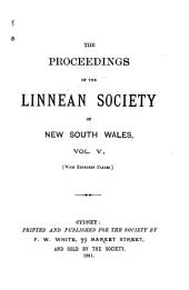 Proceedings of the Linnean Society of New South Wales: Volume 5