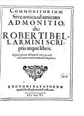 Commonitorium, sive amica ad amicum admonitio