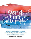 Secrets of Brush Calligraphy