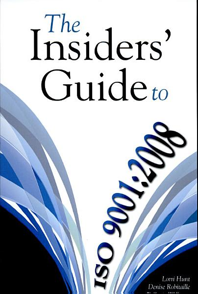 Download The Insiders  Guide to ISO 9001 2008 Book