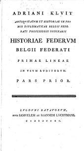 Historiae federum Belgii federati: Volume 1