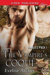 The Vampire's Coqui [Diablo's Pack 1]