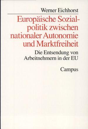 Europ  ische Sozialpolitik zwischen nationaler Autonomie und Marktfreiheit PDF