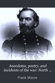 Anecdotes  Poetry  and Incidents of the War PDF