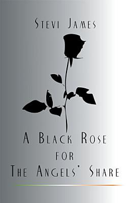A Black Rose for the Angels  Share