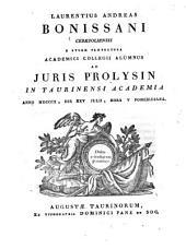 Laurentius Andreas Bonissani Ceresolensis e Sturæ præfectura Academici Collegii alumnus iuris prolysin in Taurinensi Academia anno 1810., die 25. iulii, hora 5. pomeridiana: Issue 4