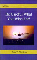 Be Careful What You Wish For  Book PDF