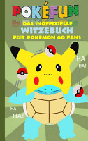 POKEFUN   Das inoffizielle Witzebuch f  r Pokemon GO Fans PDF