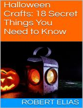 Halloween Crafts: 18 Secret Things You Need to Know