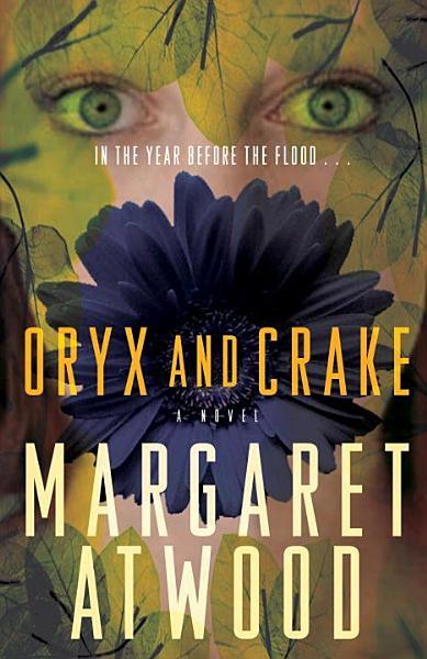 Download Oryx and Crake Book