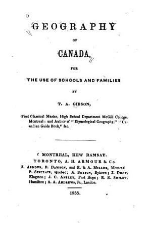 Geography of Canada for the Use of Schools and Families PDF