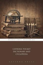 Catholic Pocket Dictionary and Cyclopedia
