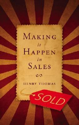 Making It Happen in Sales