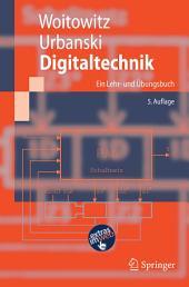 Digitaltechnik: Ein Lehr- und Übungsbuch, Ausgabe 5