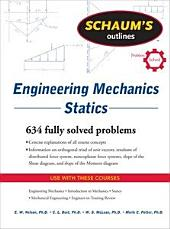Schaum's Outline of Engineering Mechanics: Statics: Edition 6