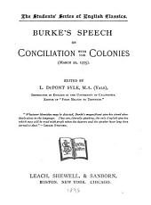 Speech on Conciliation with the Colonies, (March 22, 1775).