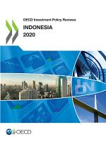 OECD Investment Policy Reviews  Indonesia 2020 PDF